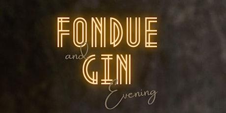 Fondue & Gin Evening tickets
