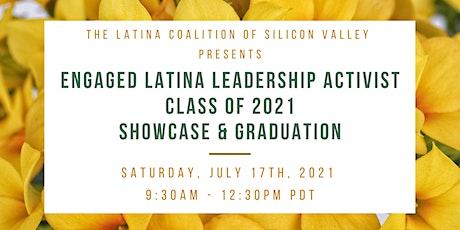 Engaged Latina Leadership Activist (ELLA) Graduation and Showcase 2021 tickets