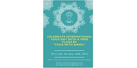 "Celebrate International Yoga day with a free class by ""Yoga with Bindu"" Tickets"