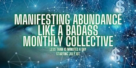 Manifesting Abundance Like a Badass Monthly Collective entradas