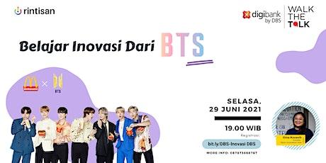 [FREE]Belajar Inovasi dari BTS! tickets