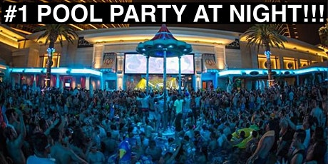 The #1 Vegas Night Swim Pool Party!! tickets