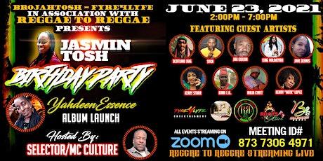 Jasmin Tosh Birthday Party - Yahdeen Essence Album Launch tickets