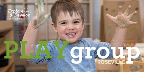 Explore & Develop Roseville playgroup tickets