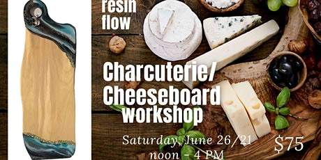 Resin Flow on Charcuterie Cheeseboard tickets