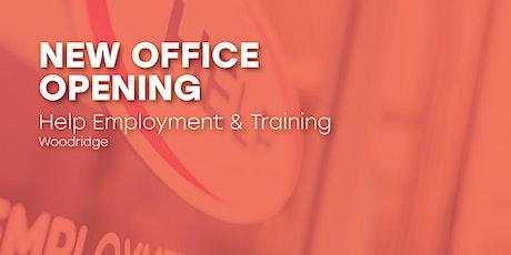 New Woodridge Office Opening - Help Employment & Training tickets