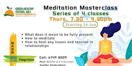 4 Series | Meditation Masterclass by Taraka Ishaya tickets