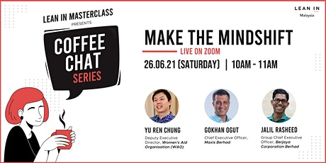 Coffee Chat Series - Make the Mindshift tickets