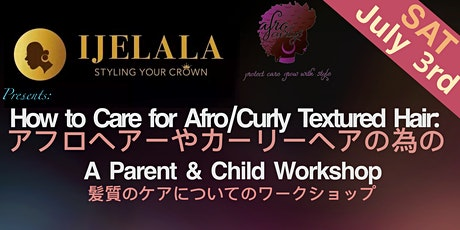 How to Care for Afro/Curly Texture Hair: A Parent & Child Workshop tickets