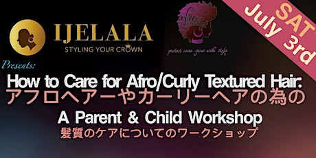 ONLINE - How to Care for Afro/Curly Texture Hair: A Parent & Child Workshop tickets