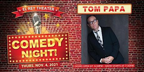 Comedy Night! ft. Tom Papa  - Chico, CA tickets