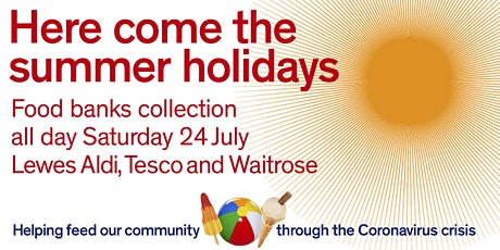 Saturday 24th July  All Day Three  Supermarkets  Food Banks Collection tickets
