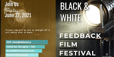 BLACK & WHITE Film Festival - Stream all day for FREE this Sunday tickets