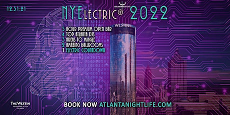 Atlanta New Year's Eve Party Countdown - NYElectric 2022 tickets