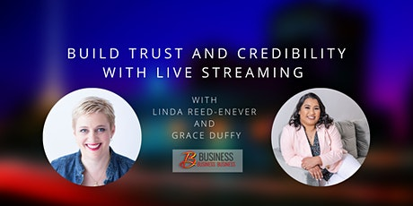 Skills Webinar: Build Trust and Credibility with Live Streaming tickets