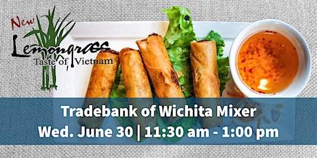Tradebank of Wichita - June Mixer tickets