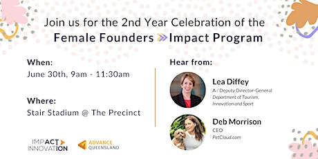 Female Founders Impact Program - Second Year Celebration Event tickets