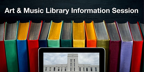 Art & Music Library information session tickets