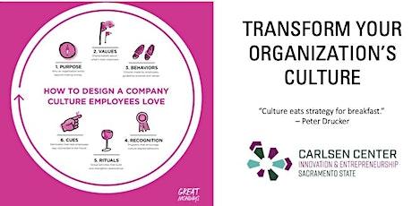 Transform Your Organization's Culture tickets