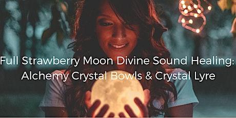 Full Strawberry Moon Divine Sound Healing tickets