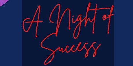 A Night of Success biglietti