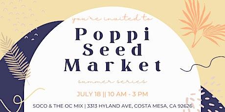 Poppi Seed Market: Summer Series tickets