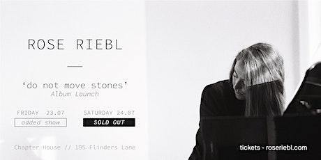 ROSE RIEBL :: 'DO NOT MOVE STONES' :: ALBUM LAUNCH tickets