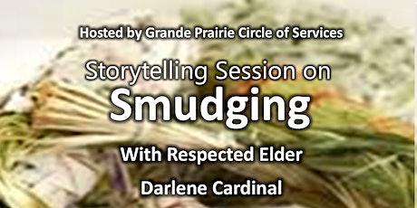 Storytelling Session on Smudging with Elder Darlene Cardinal tickets