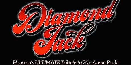 DIAMOND JACK - HOUSTON'S ULTIMATE TRIBUTE TO 70's ARENA ROCK tickets