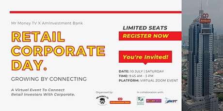Retail Corporate Day | Mr Money TV X AmInvestment Bank tickets