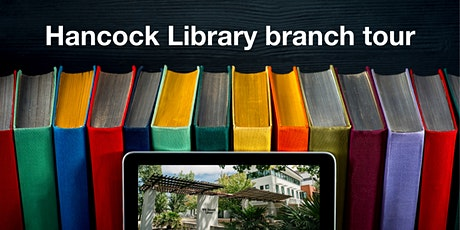 Hancock Library branch tour tickets