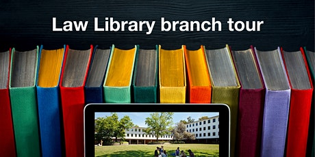 Law Library branch tour tickets