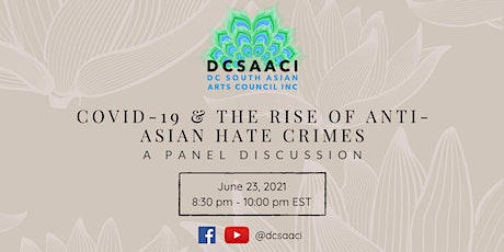 Covid-19 & The Rise of Anti-Asian Hate Crimes: A Panel Conversation tickets