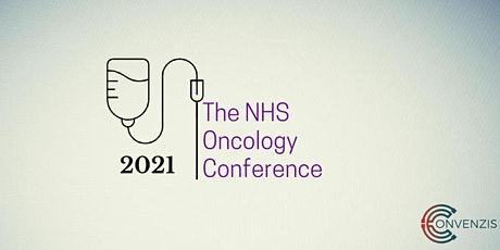 The NHS Oncology Conference 2021: Innovating through backlogs tickets