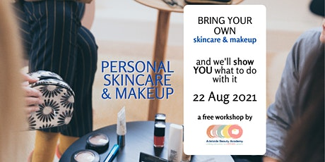 Personal SKINCARE & MAKEUP Workshop tickets