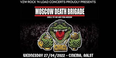 MOSCOW DEATH BRIGADE (rus) // Cinema,Aalst tickets