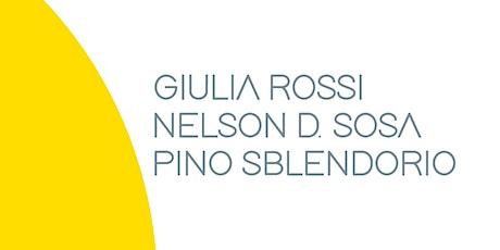 Volti di donna |  Giulia Rossi, Nelson D. Sosa, Pino Sblendorio biglietti
