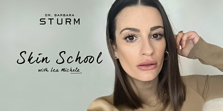 Skin School with Dr. Barbara Sturm and Lea Michele tickets