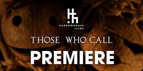 Those Who Call Premiere tickets