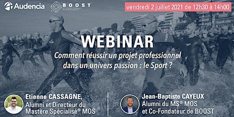 WEBINAR - Comment réussir son projet professionnel dans le secteur du sport billets