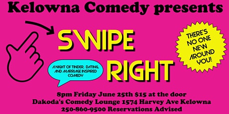 Swipe Right a night of tinder and dating inspired comedy tickets