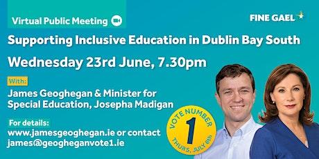 Virtual Public Meeting: Inclusive Education in Dublin Bay South tickets