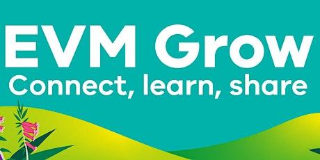 EVM Grow - Connect, learn, share tickets
