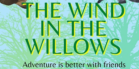 The Wind in the Willows - Outdoor Show - Amble, Northumberland tickets
