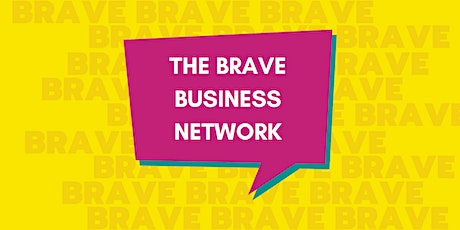 The Brave Business Network tickets