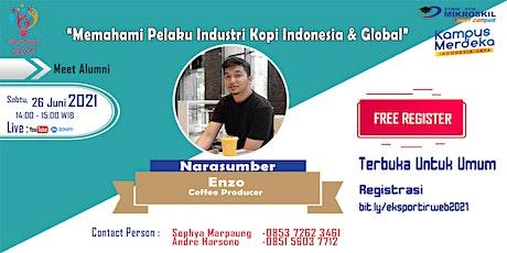 Meet Alumni : Memahami Pelaku Industri Kopi Indonesia & Global tickets