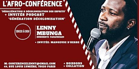 L'Afro-conférence et Enregistrement Podcast - Lenny billets