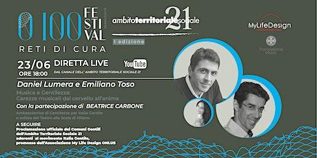 """Daniel Lumera e  Emiliano Toso """"Musica e Gentilezza"""" Festival 0-100 biglietti"""