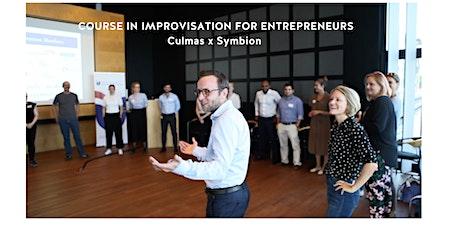 IMPROV Communication X Symbion COURSE IN IMPROVISATION FOR ENTREPRENEURS tickets