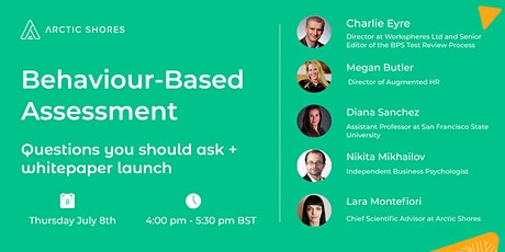 Behaviour-Based Assessment - Questions You Should Ask + Whitepaper Launch tickets